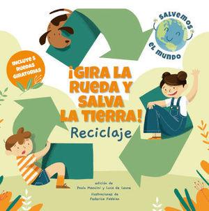 ¡GIRA LA RUEDA Y SALVA LA TIERRA RECICLAJE! (VVKIDS