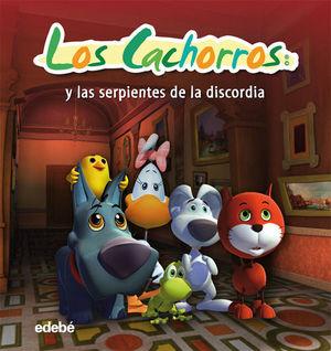 LOS CACHORROS Y LAS SERPIENTES DE LA DISCORDIA