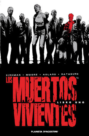 LOS MUERTOS VIVIENTES. LIBRO 1