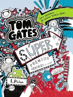 TOM GATES SÚPER PREMIOS GENIALES (… O NO)