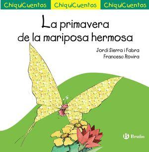 LA PRIMAVERA DE LA MARIPOSA HERMOSA