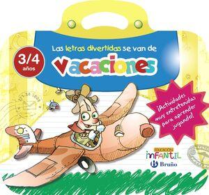 LAS LETRAS DIVERTIDAS SE VAN DE VACACIONES 3/4 AÑOS