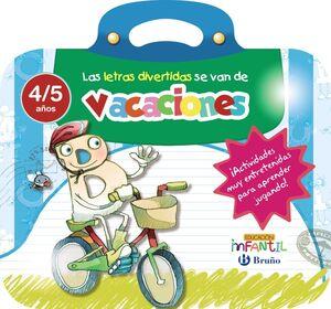 LAS LETRAS DIVERTIDAS SE VAN DE VACACIONES 4/5 AÑOS
