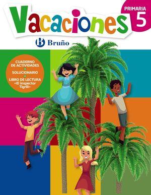 VACACIONES BRUÑO 5 PRIMARIA