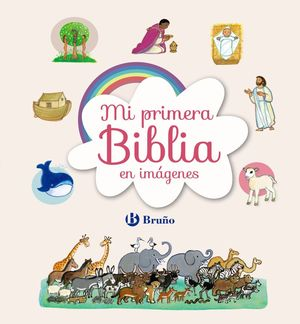MI PRIMERA BIBLIA EN IMÁGENES