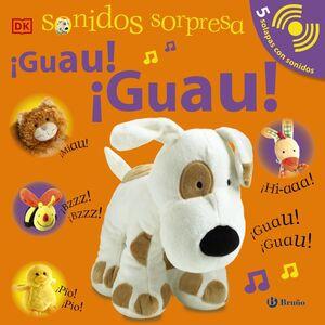 SONIDOS SORPRESA - ¡GUAU! ¡GUAU!
