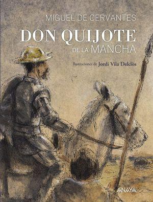 DON QUIJOTE DE LA MANCHA (ED. ESPECIAL IV CENTENARIO)