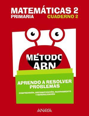 MATEMÁTICAS 2 MÉTODO ABN. CUAD. 2 RESOLVER PROBLEMAS