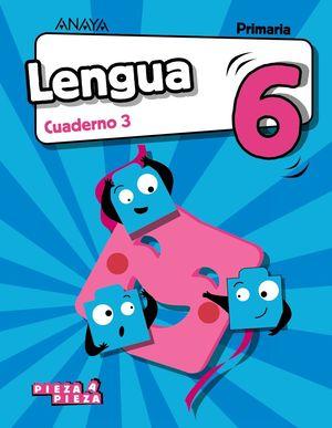 LENGUA 6. CUADERNO 3.