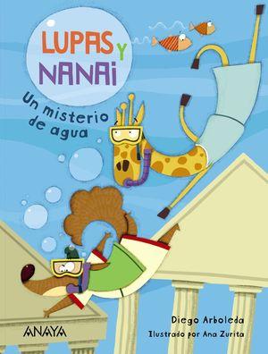 LUPAS Y NANAI. UN MISTERIO DE AGUA