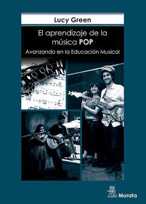 CÓMO APRENDEN LOS MÚSICOS POPULARES. AVANZANDO EN LA EDUCACIÓN MUSICAL