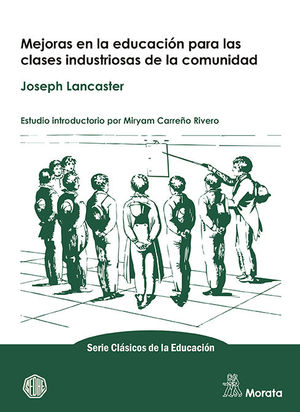 MEJORAS EN LA EDUCACIÓN PARA LAS CLASES INDUSTRIOSAS DE LA COMUNIDAD