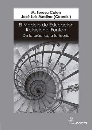 EL MODELO DE EDUCACIÓN RELACIONAL. DE LA PRÁCTICA A LA TEORÍA