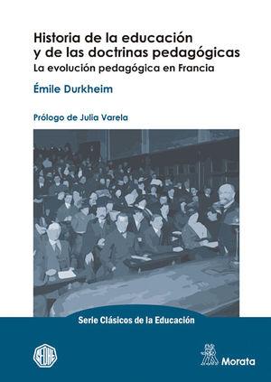 HISTORIA DE LA EDUCACIÓN Y DE LAS DOCTRINAS PEDAGÓGICAS. LA EVOLUCIÓN PEDAGÓGICA