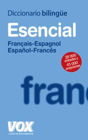 DICCIONARIO BILINGÜE VOX ESENCIAL FRANCÉS (2010)