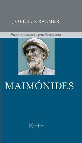 Maimónides : vida y enseñanzas del gran filósofo judío
