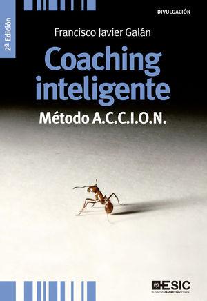 COACHING INTELIGENTE. MÉTODO A.C.C.I.O.N