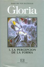 GLORIA. UNA ESTÉTICA TEOLÓGICA / 1