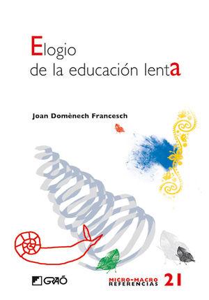 ELOGIO DE LA EDUCACIÓN LENTA