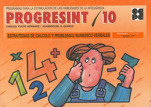 PROGRESINT 10 - ESTRATEGIAS DE CÁLCULO Y PROBLEMAS NUMÉRICO VERBALES