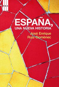ESPAÑA, UNA NUEVA HISTORIA