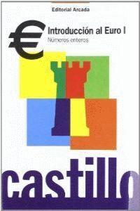 Castillo, introducción al Euro I