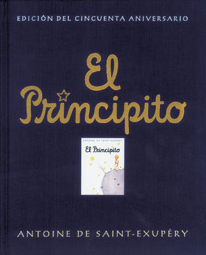 EL PRINCIPITO (Ed. del cincuenta aniversario)