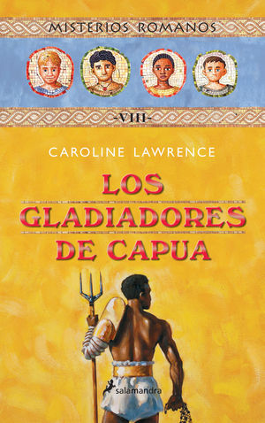 LOS GLADIADORES DE CAPUA