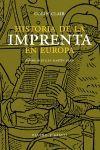 HISTORIA DE LA IMPRENTA EN EUROPA