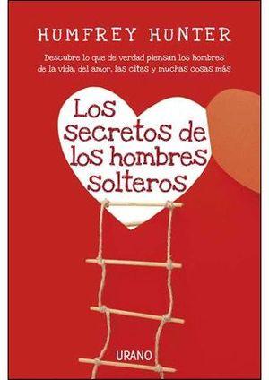 SECRETOS DE LOS HOMBRES SOLTEROS, LOS