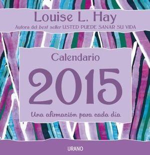 2015 CALENDARIO LOUISE L. HAY
