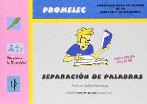 SEPARACIÓN DE PALABRAS. EDUCACIÓN PRIMARIA 6-12 AÑOS