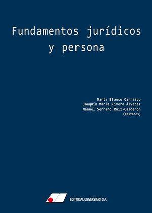 FUNDAMENTOS JURÍDICOS Y PERSONA