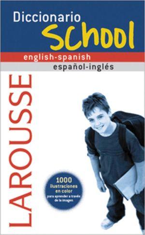 Diccionario School engl-span LAROUSSE
