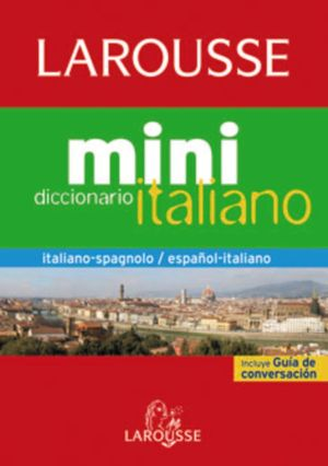 DICCIONARIO MINI ESPAÑOL-ITALIANO LAROUSSE