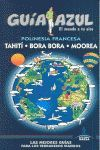 POLINESIA FRANCESA BORA-BORA, THAITÍ Y MOOREA