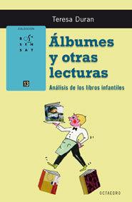 ÁLBUMES Y OTRAS LECTURAS : ANÁLISIS DE LOS LIBROS INFANTILES