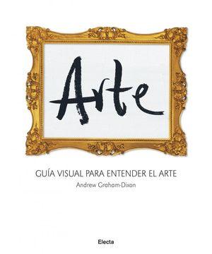 ARTE Guia visual para entender el arte