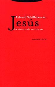 Jesús, la historia de un viviente