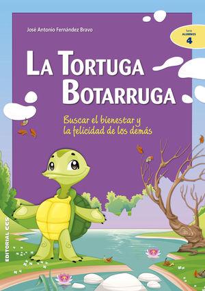 La Tortuga Botarruga: Buscar El Bienestar Y La Fel
