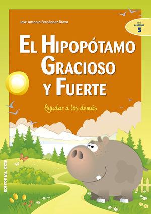 El Hipopotamo Gracioso Y Fuerte: Ayudar A Los Dema