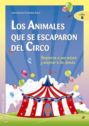 Los Animales Que Se Escaparon Del Circo: Aceptarse