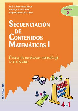 Secuenciación de contenidos matemáticos I: proceso de enseñanza-aprendizaje de 6 a 8 años