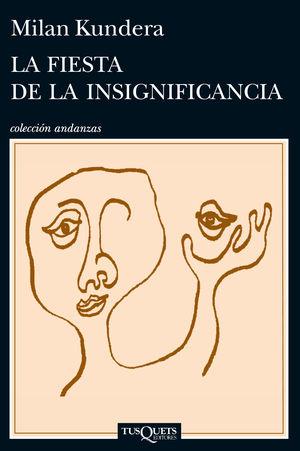 LA FIESTA DE LA INSIGNIFICANCIA