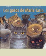 LOS GATOS DE MARÍA TATIN