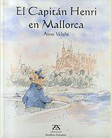 EL CAPITÁN HENRI EN MALLORCA