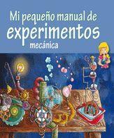 MI PEQUEÑO MANUAL DE EXPERIMENTOS