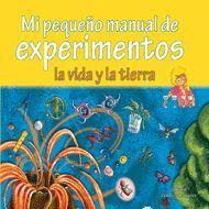 MI PEQUEÑO MANUAL DE EXPERIMENTOS.