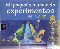 EXPERIMENTOS .AGUA Y LUZ