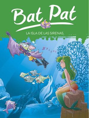 ISLA DE LAS SIRENAS, LA (Bat Pat 12)